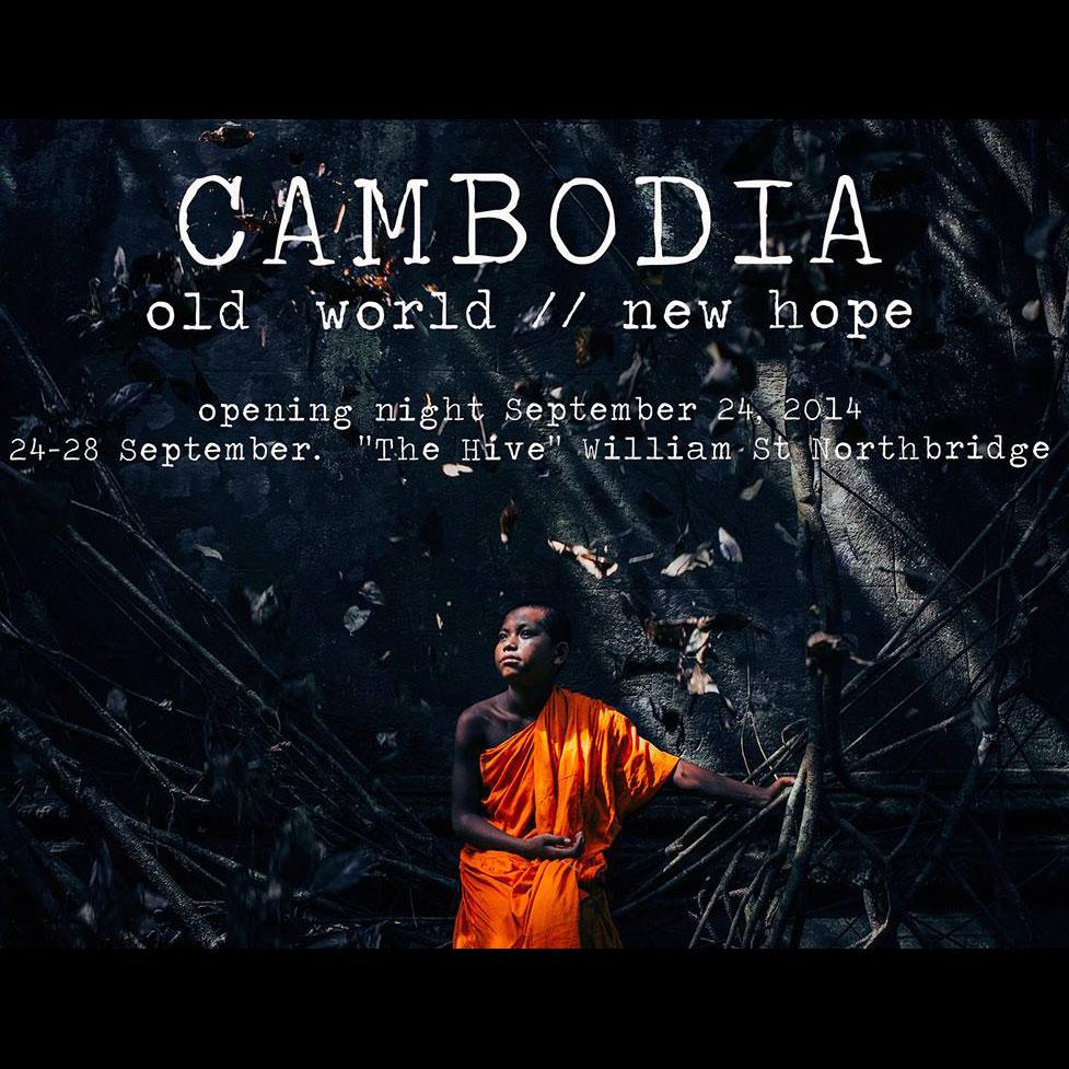 Cambodia: Old World/New Hope Exhibition