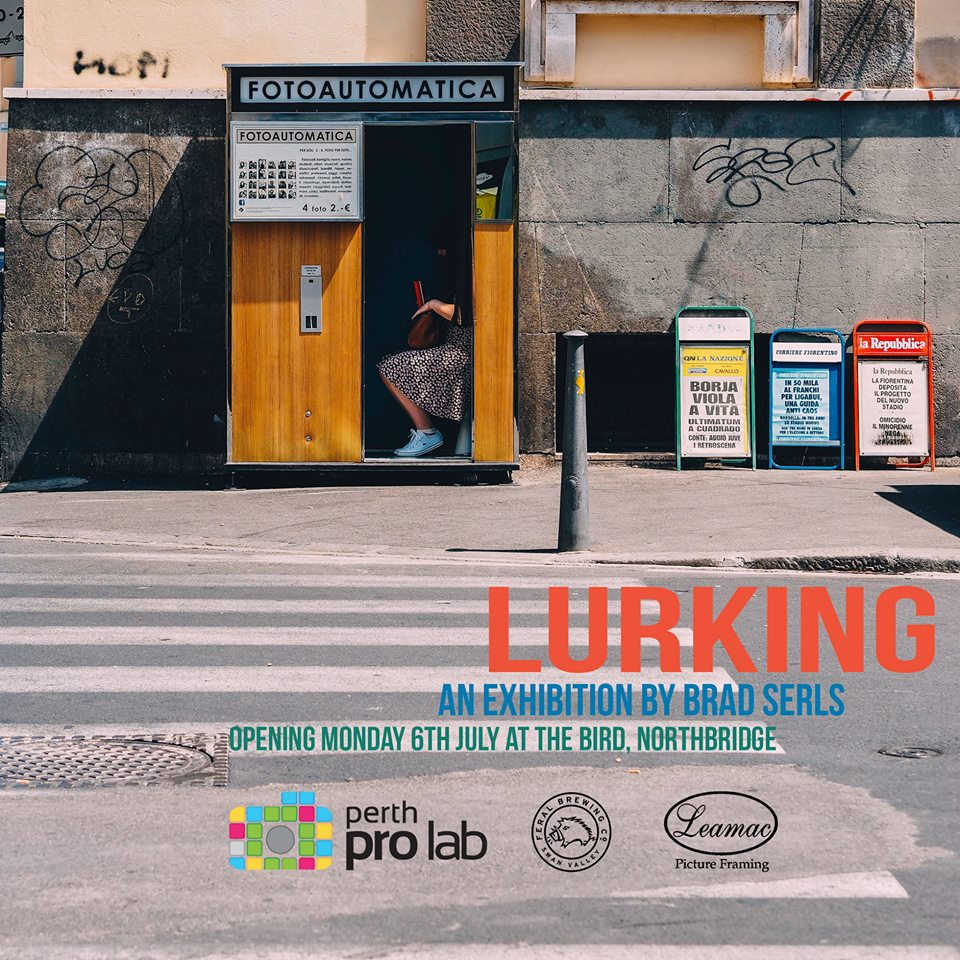 Lurking – Exhibition by Brad Serls